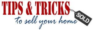 Tips-and-Tricks-to-Sell-Your-Home