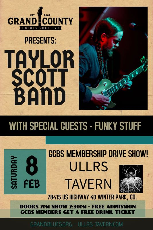 GCBS Membership Drive Show - Taylor Scott Band and Funky Stuff!